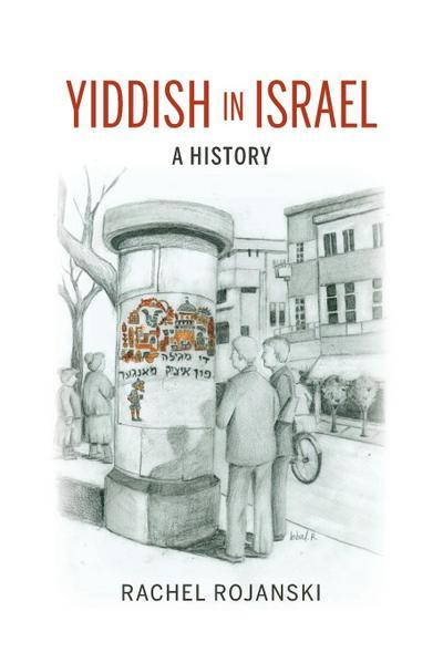 Yiddish in Israel: A History
