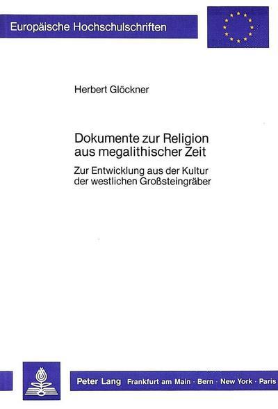 Dokumente zur Religion aus megalithischer Zeit