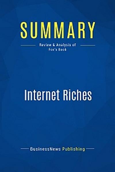 Summary: Internet Riches