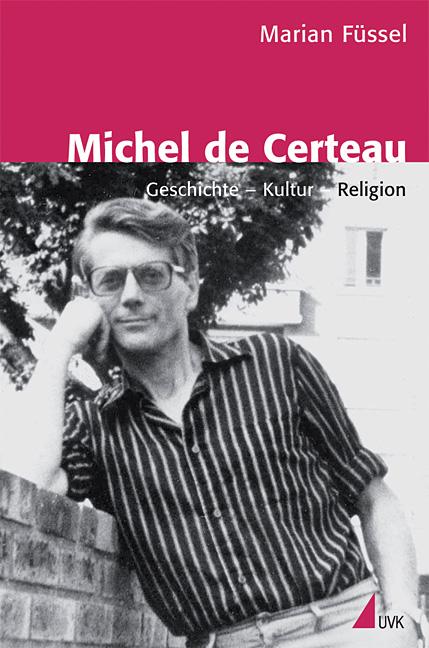 Michel de Certeau Marian Füssel