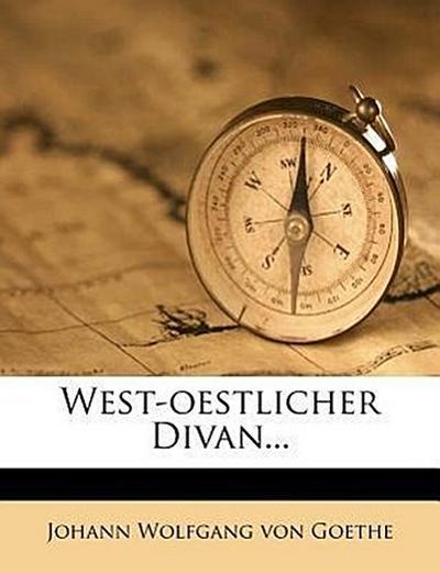 West-oestlicher Divan...