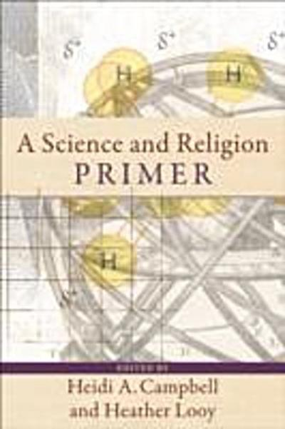 Science and Religion Primer