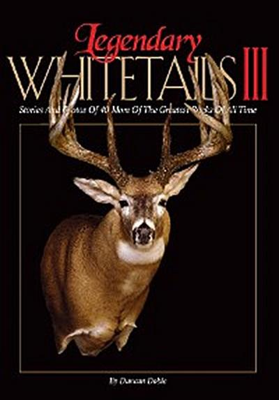 Legendary Whitetails III