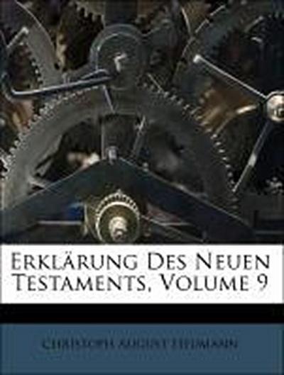 Erklärung Des Neuen Testaments, Volume 9