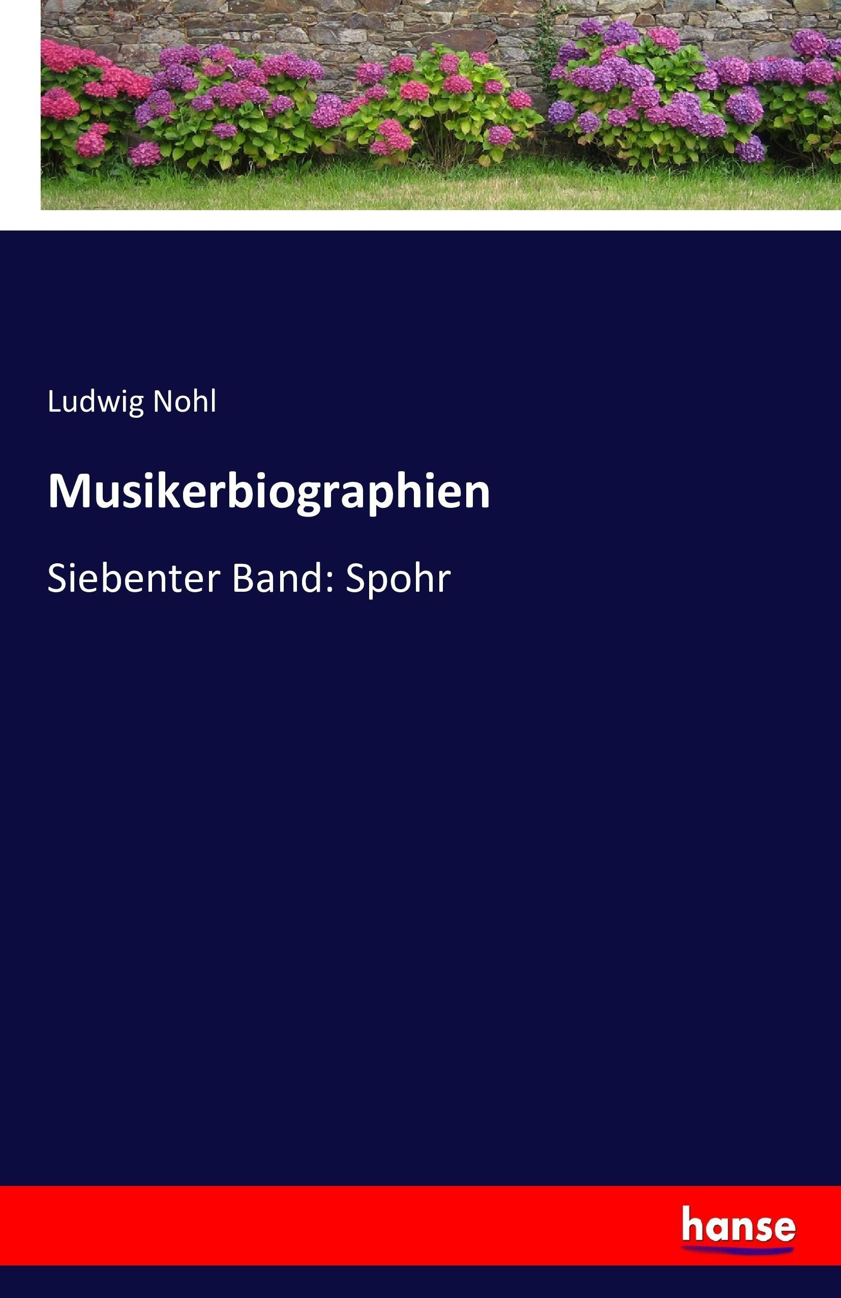 Musikerbiographien Ludwig Nohl