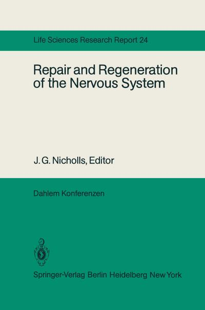 Repair and Regeneration of the Nervous System