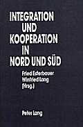 Integration und Kooperation in Nord und Süd