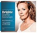 Ausgeliebt: Starke Stimmen. BRIGITTE Hörbuch- ...