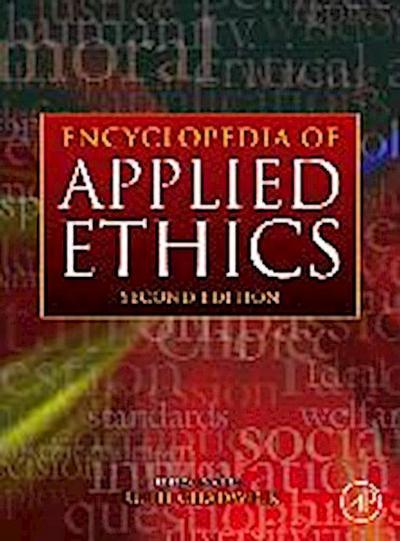 Encyclopedia of Applied Ethics, Four-Volume Set