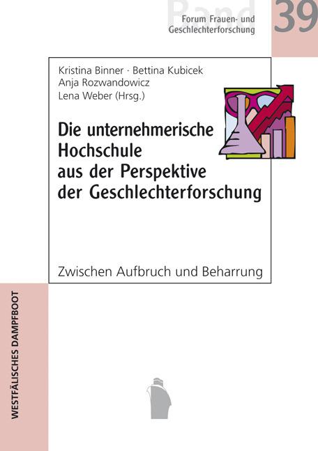 Kristina Binner / Die unternehmerische Hochschule aus der Pe ... 9783896912398