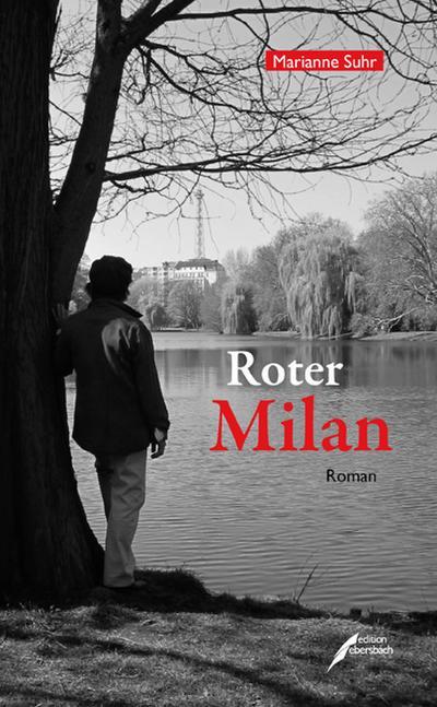 Roter Milan: Roman