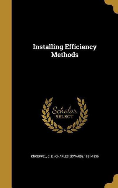 INSTALLING EFFICIENCY METHODS