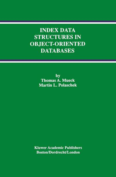 Index Data Structures in Object-Oriented Databases