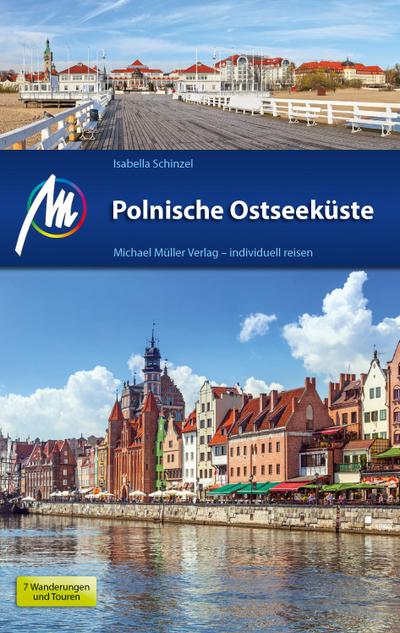 Polnische Ostseeküste: Reiseführer mit vielen praktischen Tipps.