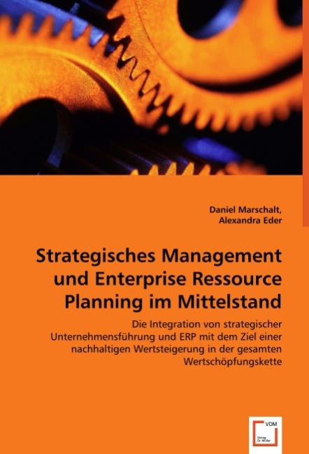 Strategisches Management und Enterprise Ressource Planning i ... 9783639014815