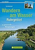 Wandern am Wasser Ruhrgebiet: 35 genussvolle  ...