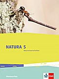 Natura 5 Naturwissenschaften. Rheinland-Pfalz. Schülerbuch 5. Schuljahr