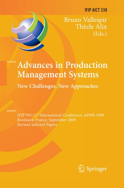Advances in Production Management Systems: New Challenges, New Approaches