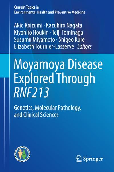 Moyamoya Disease Explored Through Rnf213: Genetics, Molecular Pathology, and Clinical Sciences