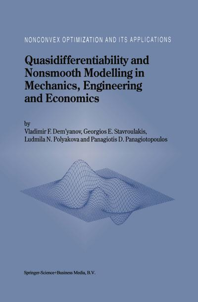 Quasidifferentiability and Nonsmooth Modelling in Mechanics, Engineering and Economics