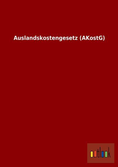Auslandskostengesetz (AKostG)