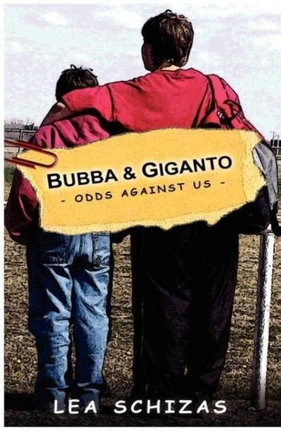Bubba & Giganto - Odds Against Us -