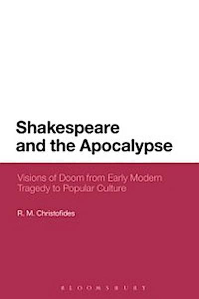 Shakespeare and the Apocalypse