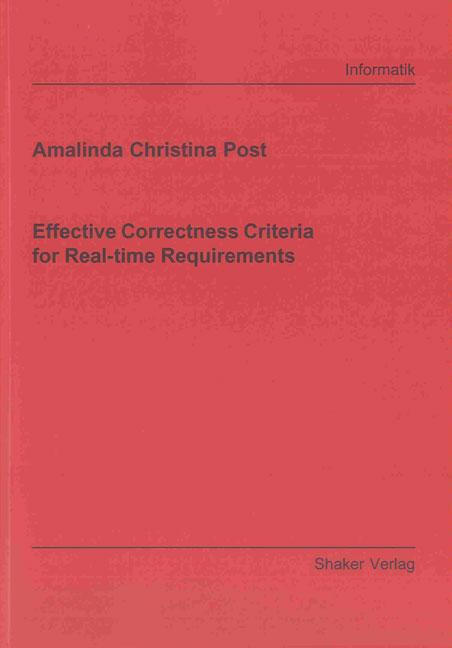 Effective Correctness Criteria for Real-time Requirements Amalinda Christin ...