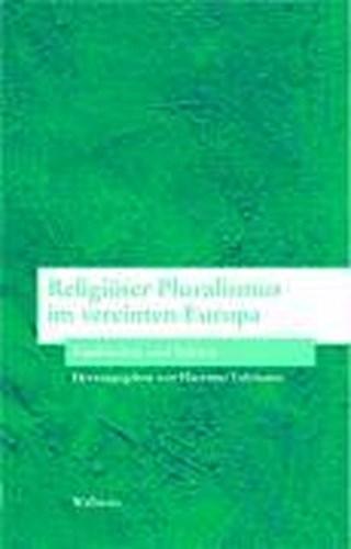 Religiöser Pluralismus im vereinten Europa Hartmut Lehmann