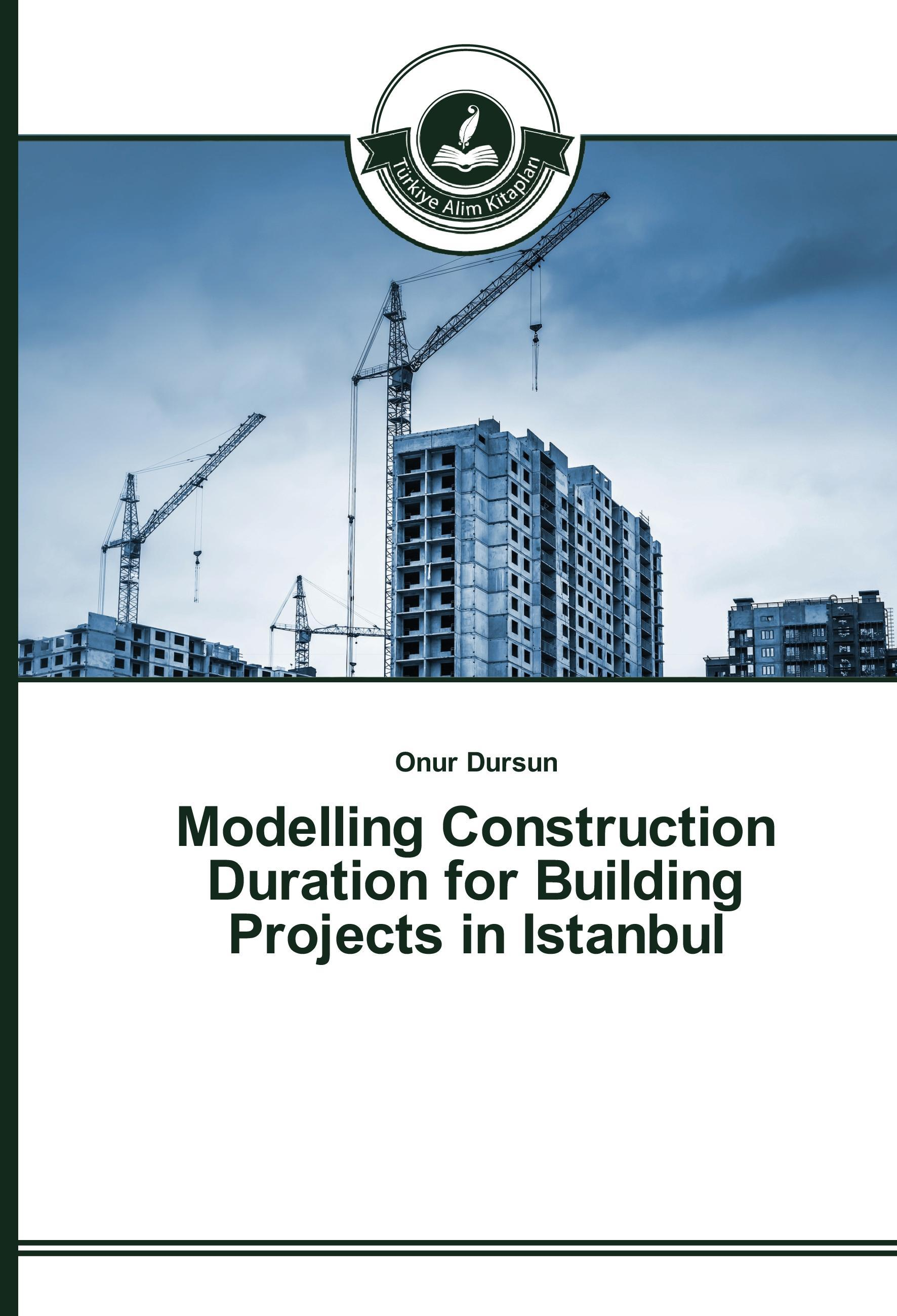 Modelling Construction Duration for Building Projects in Ist ... 9783639812886