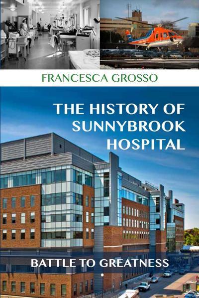 The History of Sunnybrook Hospital