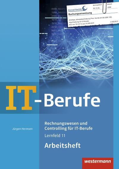 IT-Berufe. Rechnungswesen und Controlling für IT-Berufe: Arbeitsheft