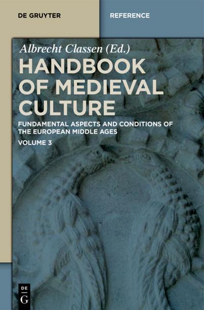 Handbook of Medieval Culture. Volume 3