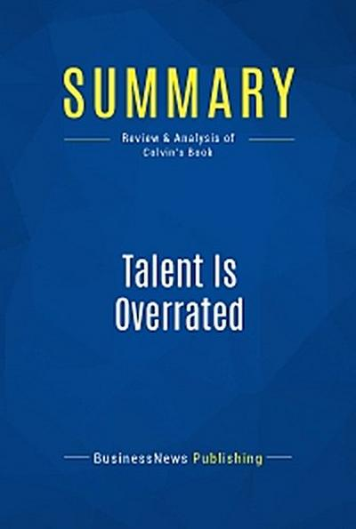 Summary: Talent Is Overrated