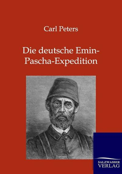 Die deutsche Emin-Pascha-Expedition