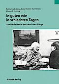 In guten wie in schlechten Tagen; Konfliktfelder in der häuslichen Pflege; Deutsch