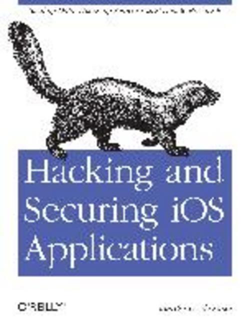 Hacking and Securing iOS Applications Jonathan A. Zdziarski