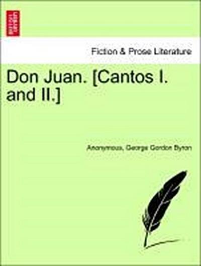 Don Juan. [Cantos I. and II.]