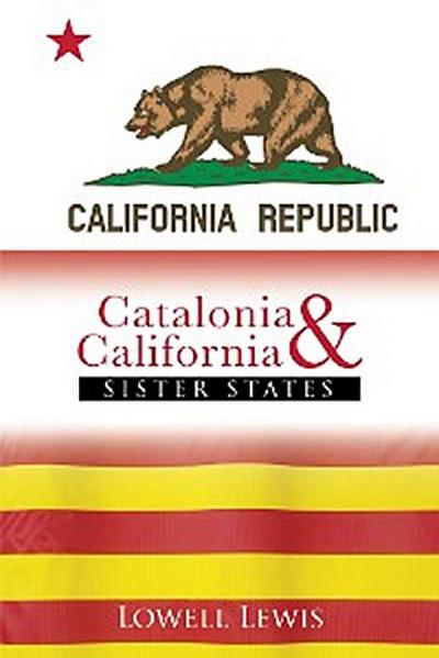 Catalonia and California