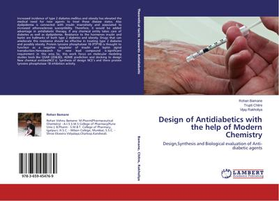 Design of Antidiabetics with the help of Modern Chemistry