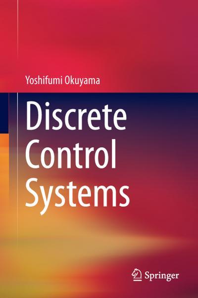 Discrete Control Systems