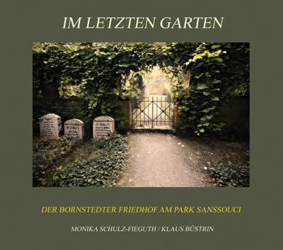 Im letzten Garten