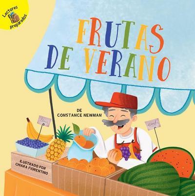 Frutas de Verano: Summer Fruit