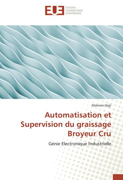 Automatisation et Supervision du graissage Broyeur Cru