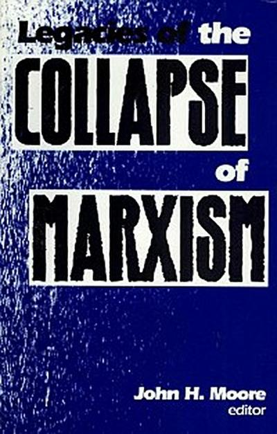 Legacies of the Collapse of Marxism