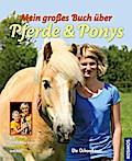 Mein großes Buch über Pferde und Ponys; Deuts ...