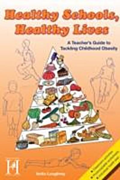 Healthy Schools, Healthy Lives