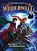 Wilderwald (2). Die Rache des Königshexers