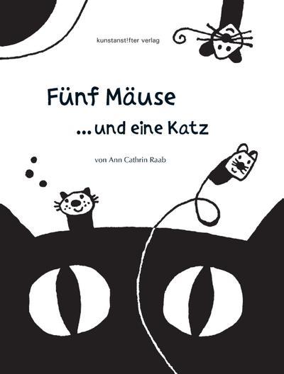 Fünf Mäuse und eine Katz`