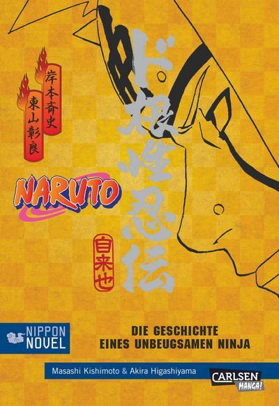 Naruto - Die Geschichte eines unbeugsamen Ninja